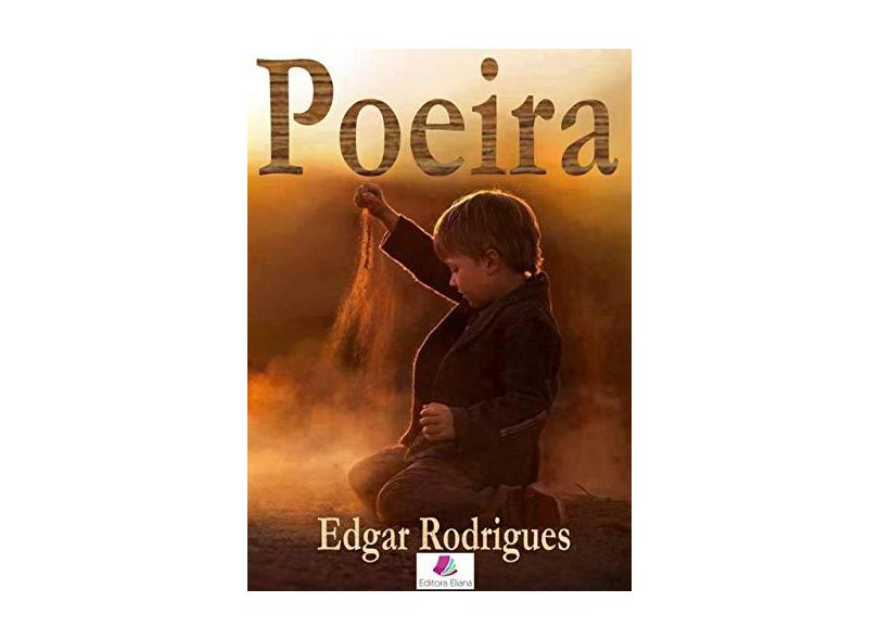 Poeira - Edgar Rodrigues - 9781719867375