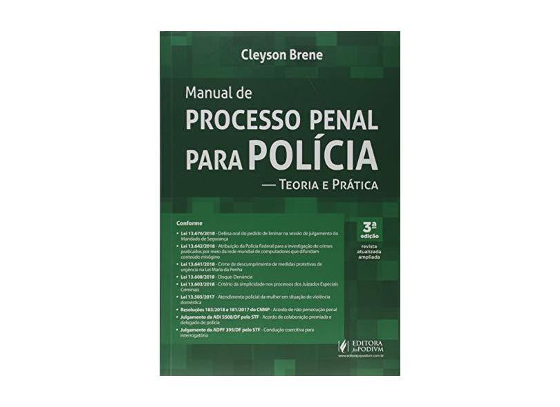 Manual de Processo Penal Para Polícia: Teoria e Prática - Cleyson Brene - 9788544223598