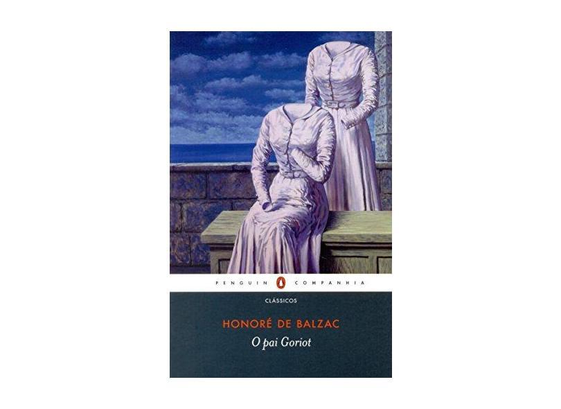 O Pai Goriot - Honoré Balzac - 9788582850107