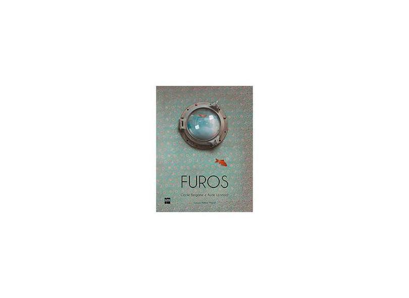 Furos - Bergame, Cécile; Leonard, Aude - 9788541807876