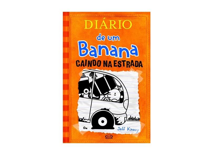 Diário de Um Banana 9 - Caindo na Estrada - Kinney, Jeff - 9788576838234