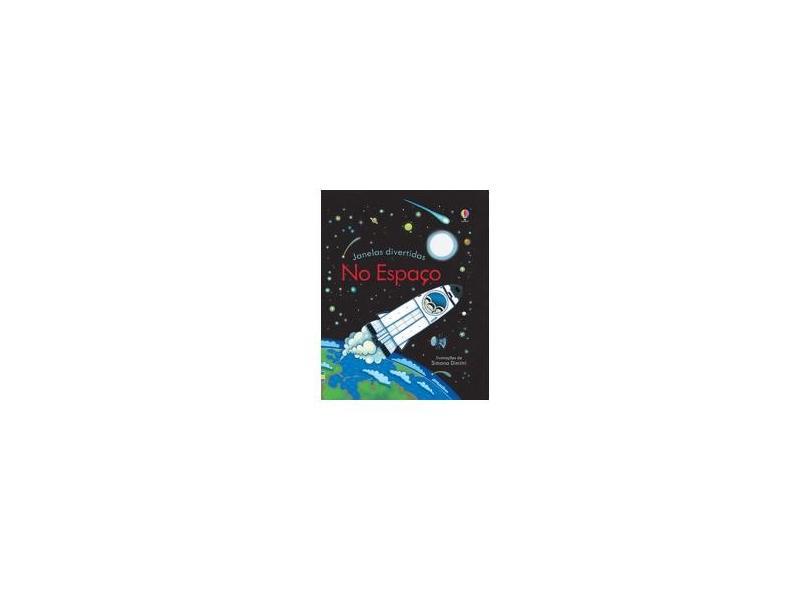 No Espaço - Janelas Divertidas - Milbourne, Anna - 9781474908054