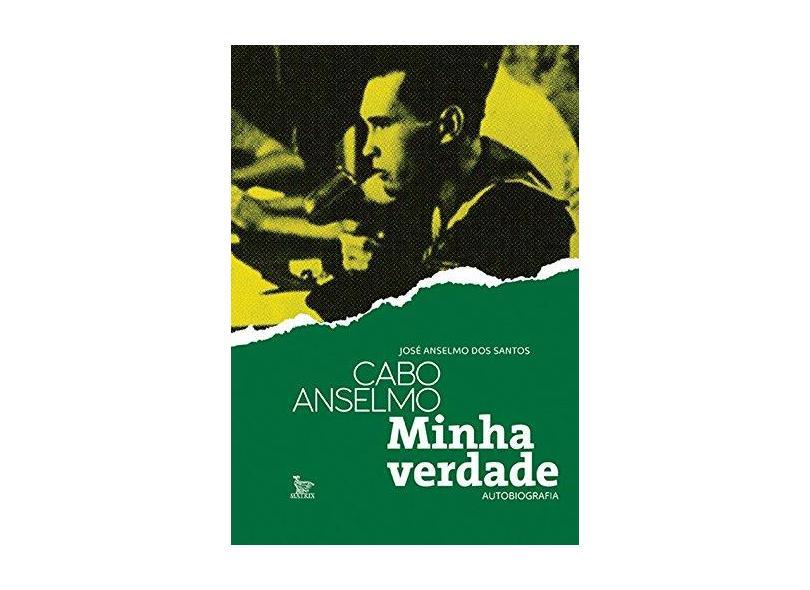 Cabo Anselmo. Minha Verdade - Capa Comum - 9788582301876
