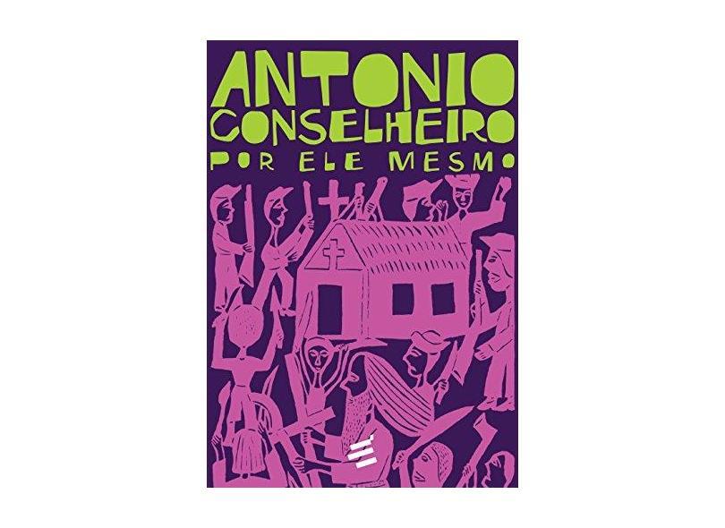 Box - Antonio Conselheiro Por Ele Mesmo – 2 Volumes - Vasconcellos, Pedro Lima - 9788580332858