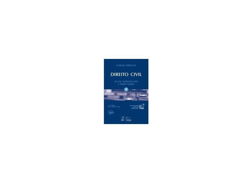 Direito Civil - Vol. 1 - Lei de Introdução e Parte Geral: Volume 1 - Flávio Tartuce - 9788530983543