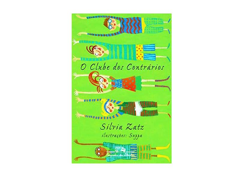 O Clube dos Contrarios - Zatz, Silvia - 9788574060293