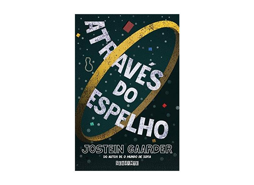 Através Do Espelho - Gaarder, Jostein - 9788555340628