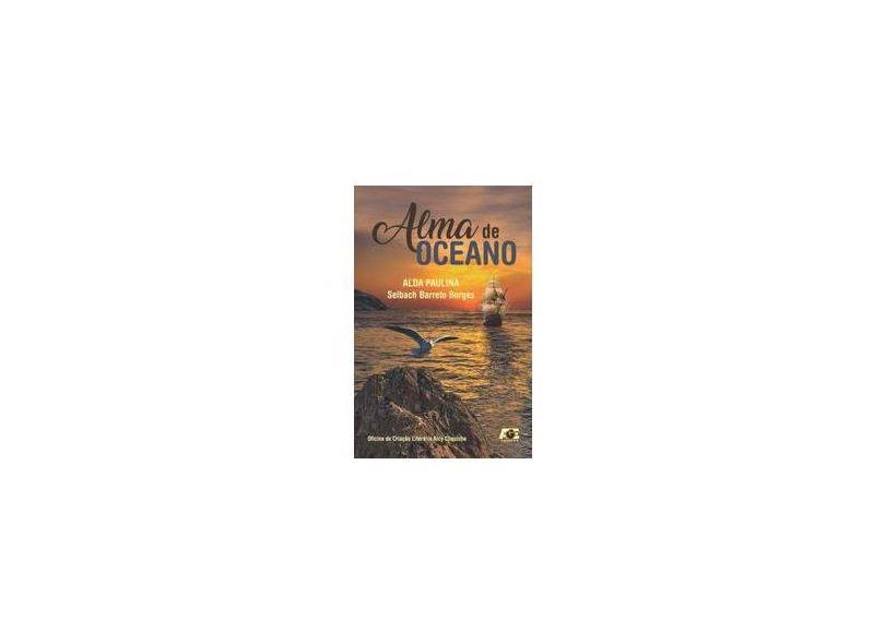 Alma de Oceano - Alda Paulina Borges - 9788583433682