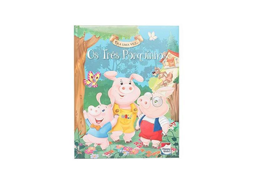 """Era Uma Vez... Os Três Porquinhos - """"hartley, Stefania Leonardi"""" - 9788595032095"""