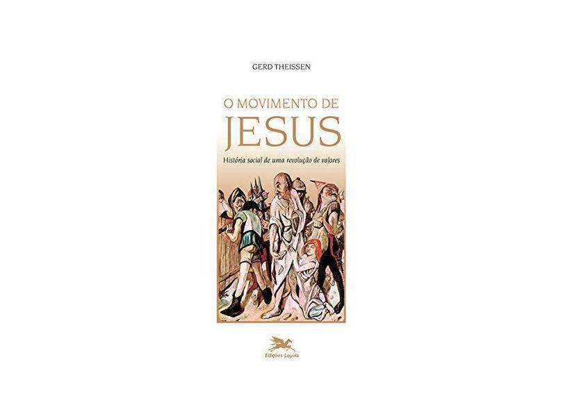 Movimento de Jesus - História Social de Uma Revolução de Valores - Gerd Theissen - 9788515035502