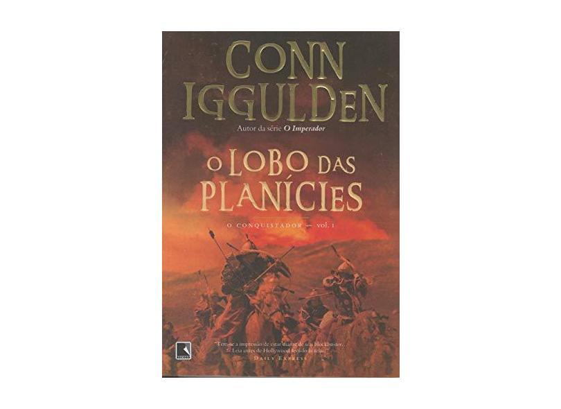 O Lobo das Planicies - Iggulden, Conn - 9788501079626