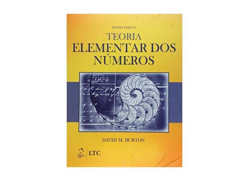Teoria Elementar Dos Números - 7ª Ed. 2016 - Burton, David M. - 9788521629252
