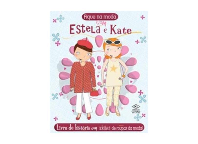 Estela e Kate - Coleção Moda - Vários Autores - 9788536810782