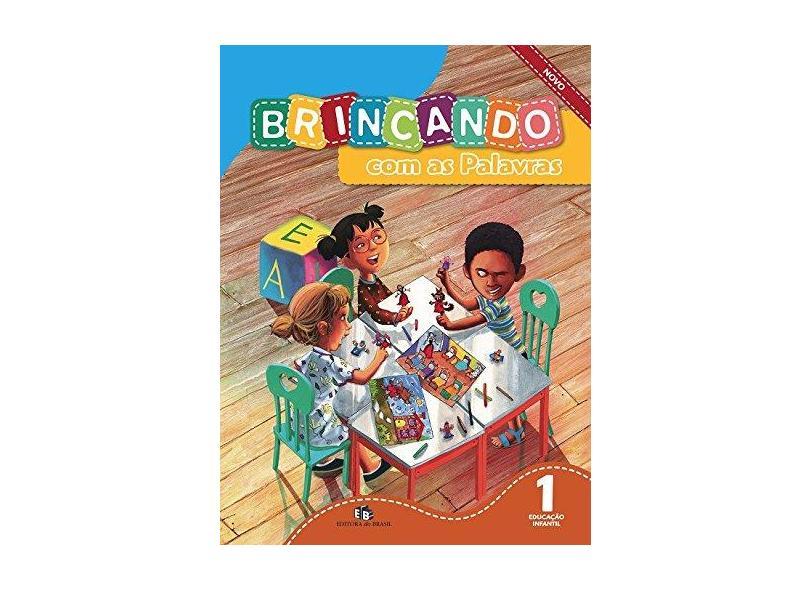 Brincando com as Palavras - Educação Infantil I - Editora Do Brasil - 9788510052757