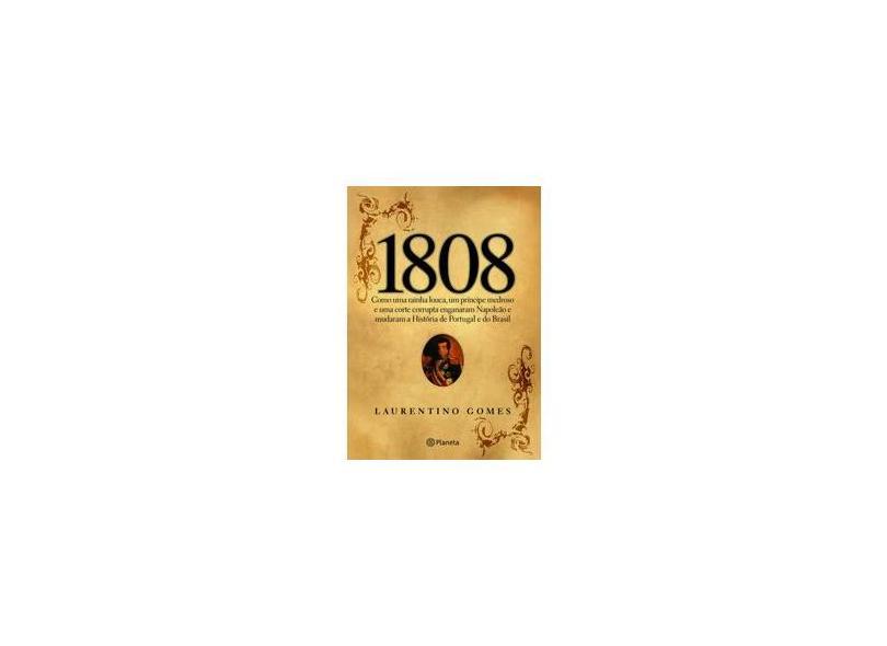 1808 - Caixa Especial - Laurentino Gomes - 9788576658610