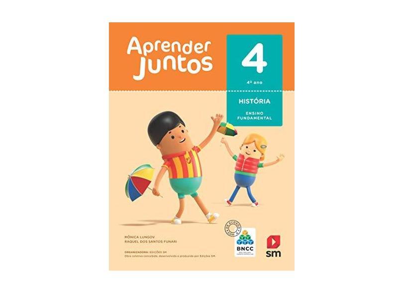LIVRO AJ HISTORIA 4 (LA) BNCC ED 2018 - Raquel Dos Santos Funari - 9788518801319