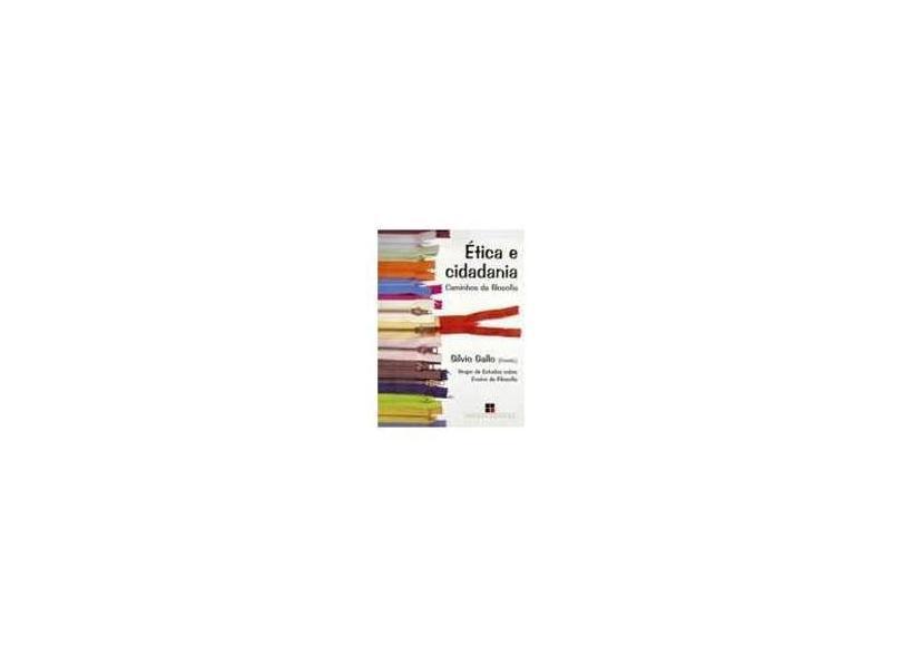 Ética e Cidadania - Caminhos da Filosofia - Gallo, Silvio - 9788530804589