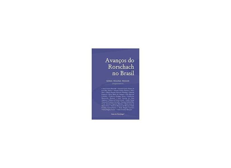 Avanços do Rorschach No Brasil - Sônia Regina Pasian - 9788562553202