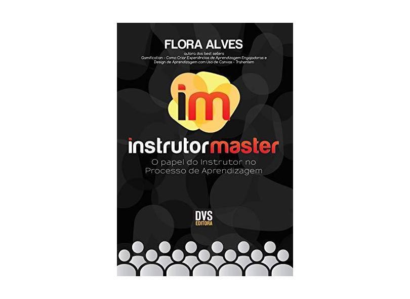 """Instrutor Master - """"alves, Flora"""" - 9788582891919"""