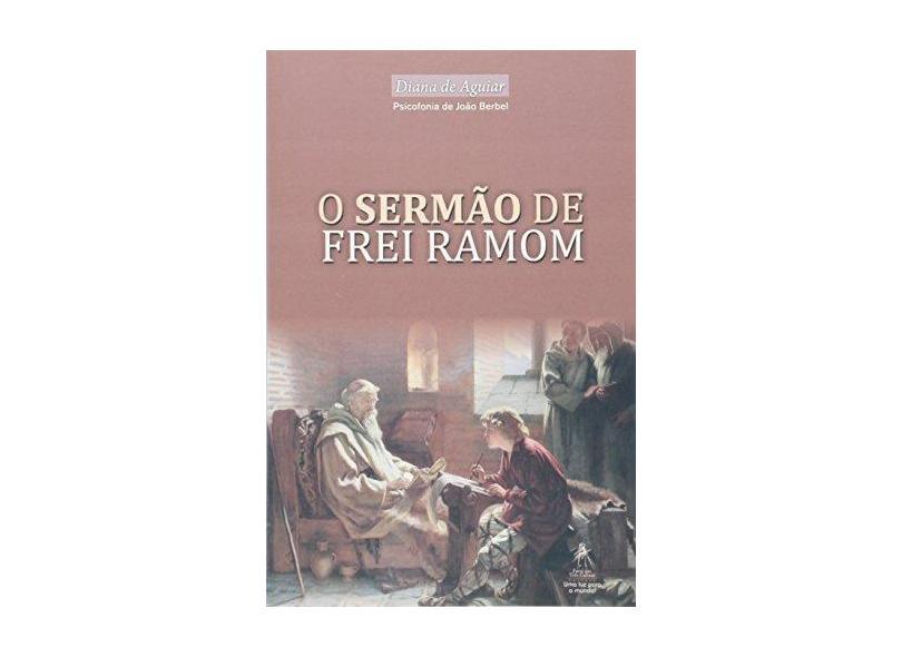 O Sermão de Frei Ramon - João Berbel - 9788577300440