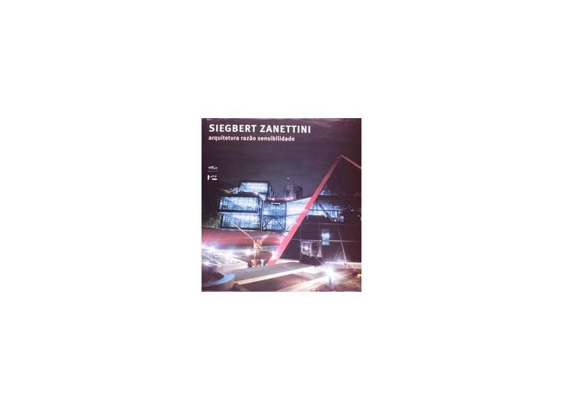 Arquitetura Razão Sensibilidade - Zanettini, Siegbert - 9788531407291