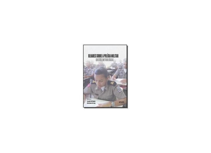 Olhares Sobre a Polícia Militar - Fernanda Valli Nummer - 9788563117380