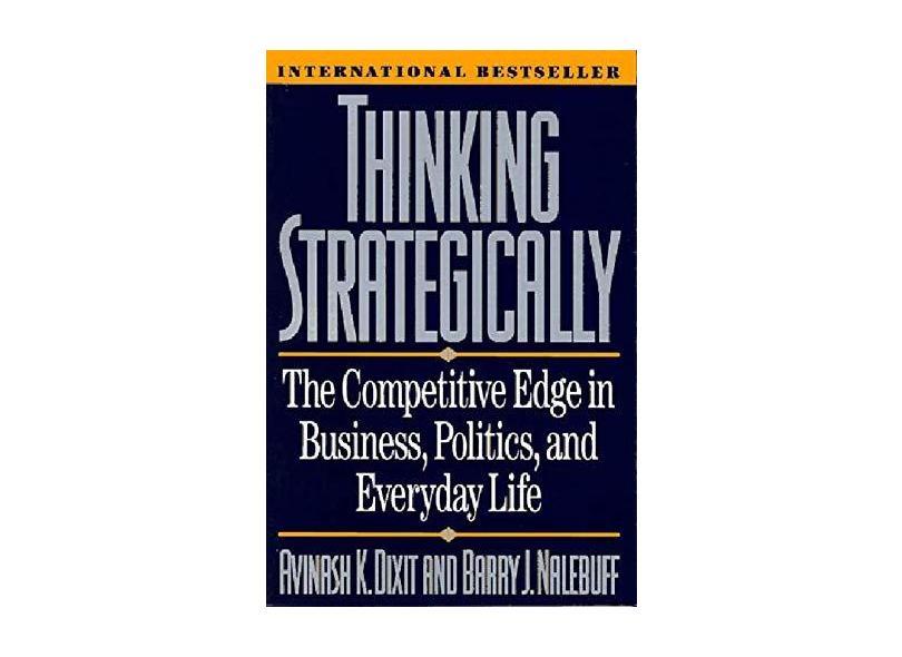 Thinking Strategically - Avinash K. Dixit - 9780393310351