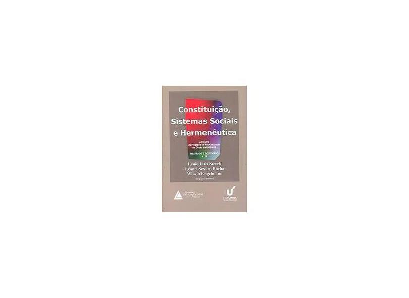Constituição, Sistemas Sociais e Hermenêutica - Leonel Severo Rocha, Wilson Engelmann, Lenio Luiz Streck - 9788573489163