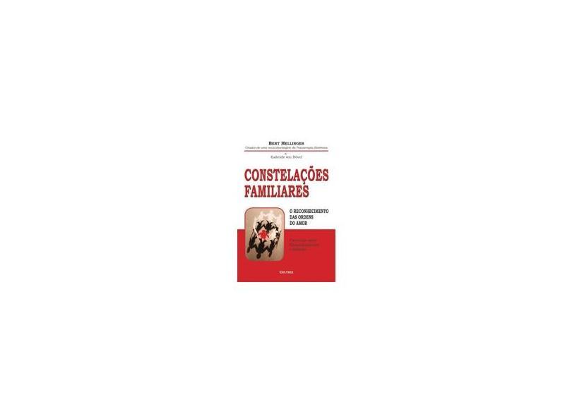 Constelaçoes Familiares - Bert Hellinger - 9788531606731