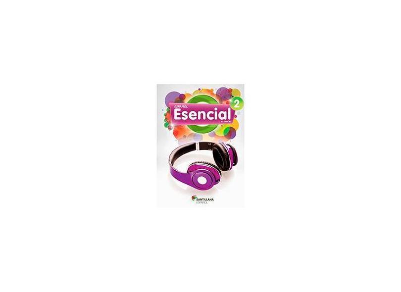 Español Esencial 2 - Daisy Pereira Daniel - 9788516081140