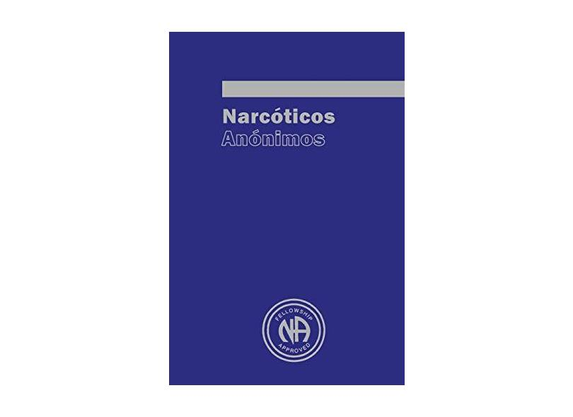 Narcoticos Anonimos - Narcotics Anonymous - 9781607967897