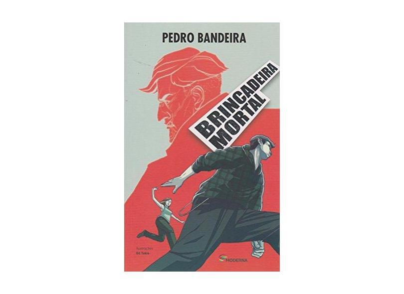 Brincadeira Mortal - Pedro Bandeira - 9788516103095