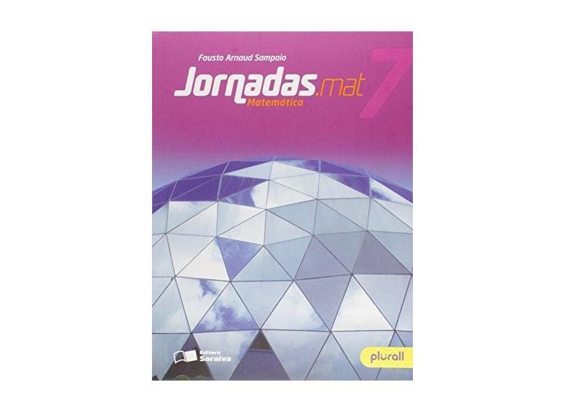 Jornadas.Mat - Matemática - 7º Ano - Fausto Arnaud Sampaio; - 9788547212599