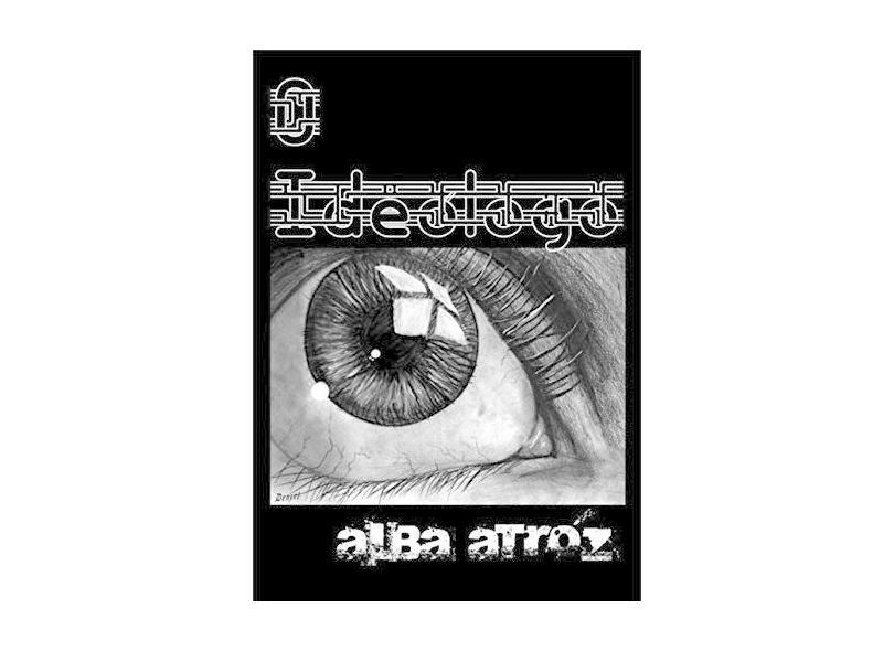 O Ideólogo - Alba Atróz - 9788592723378