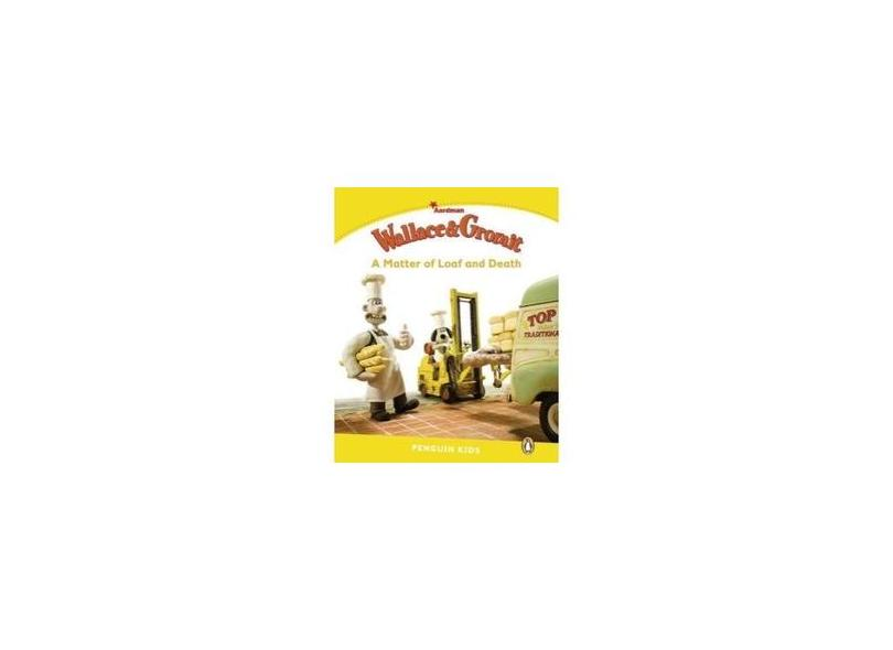Level 6: Wallace & Gromit: A Matter of Loaf and Death - Paul Shipton - 9781447931386