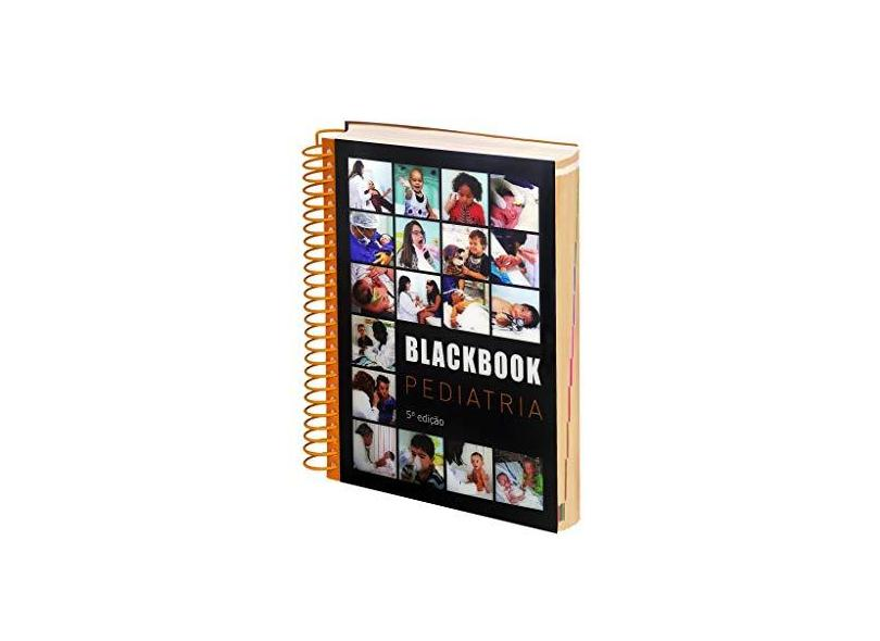 Blackbook Pediatria - Reynaldo Gomes De Oliveira - 9788599130070