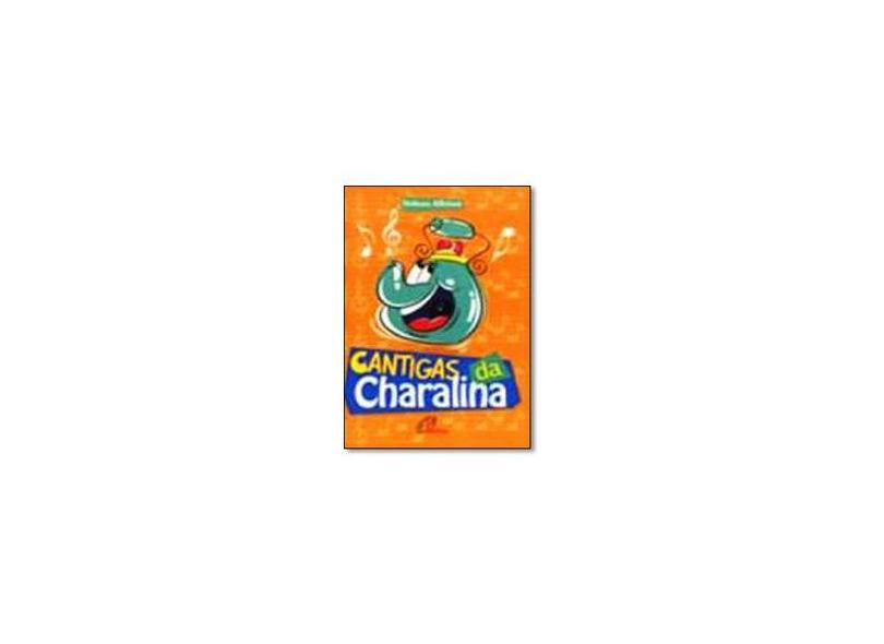 Cantigas da Charalina - Salomão Filho - 9788535621280