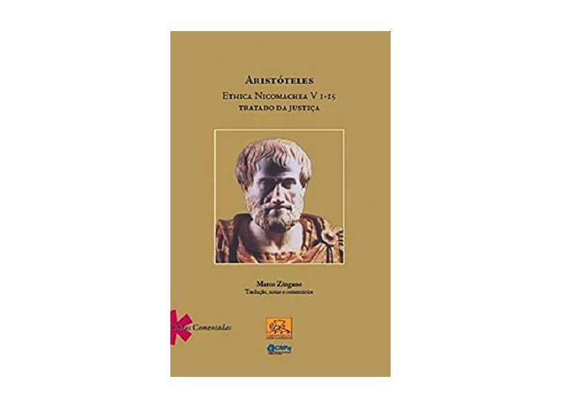 Aristóteles Ethica Nicomachea Vi - I 5 Tratado da Justiça - Marco Zingano - 9788578760588