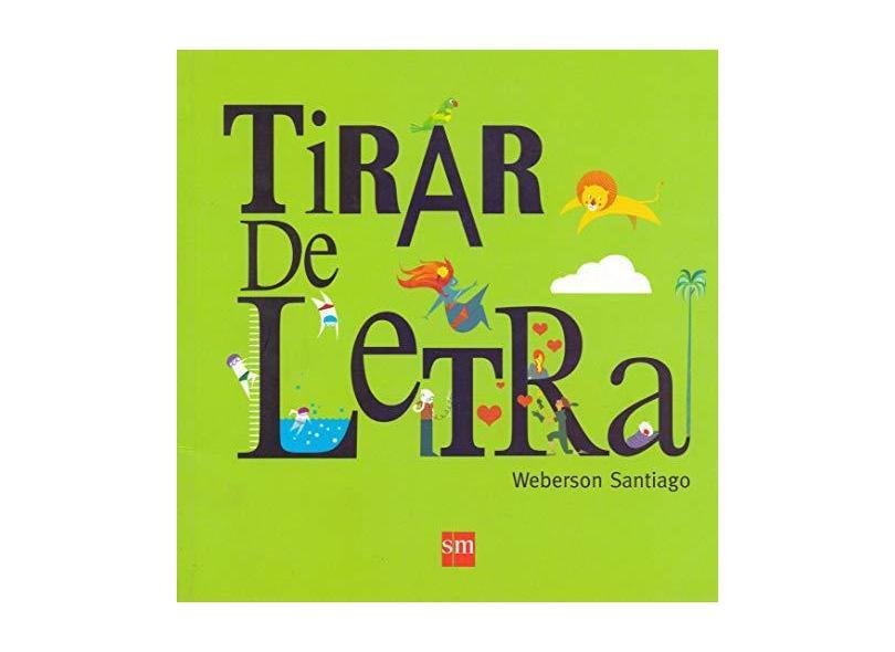 Tirar De Letra - Col. Álbum - Weberson Santiago - 9788541800822