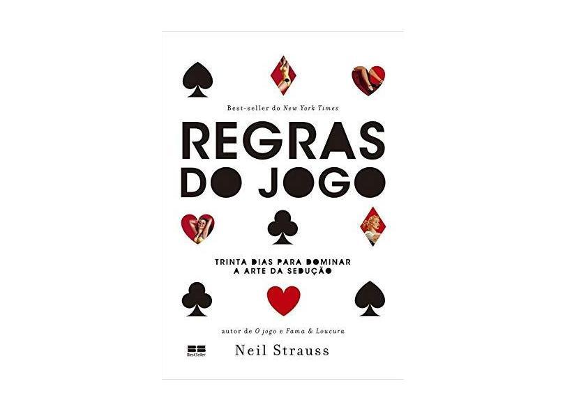 Regras do Jogo - Strauss, Neil - 9788576849209
