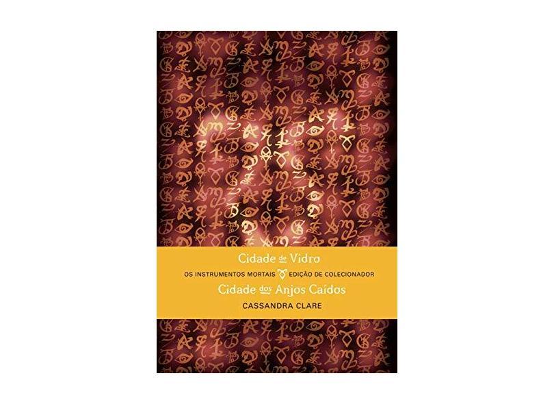 Os Instrumentos Mortais - Edição de Colecionador - Vol. 2 - Clare, Cassandra - 9788501103154