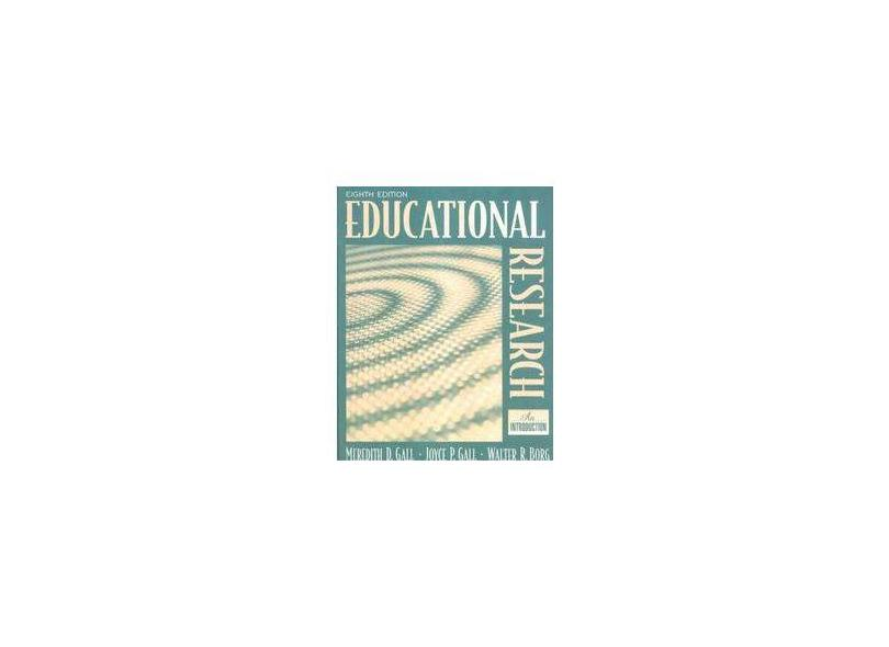 Educational Research: An Introduction (8th Edition) - M. D. Gall - 9780205488490