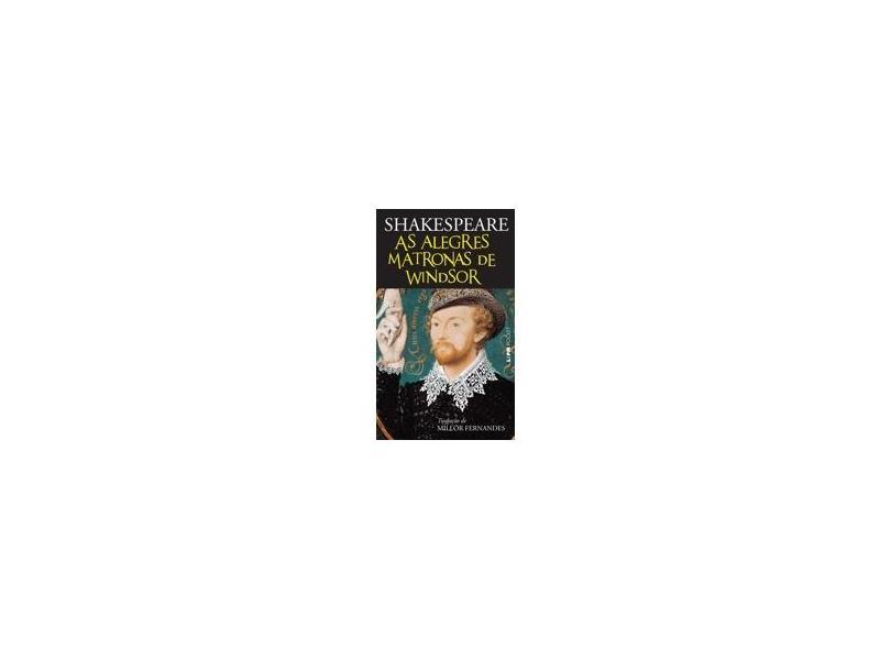 As Alegres Matronas de Windsor - Vol.3 - Shakespeare, William - 9788525411389