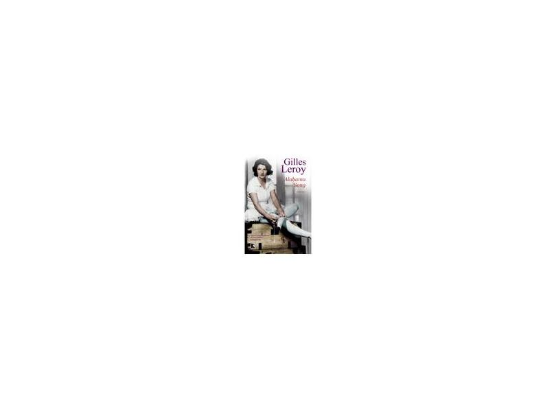 Alabama Song - Leroy Gilles - 9788501082916