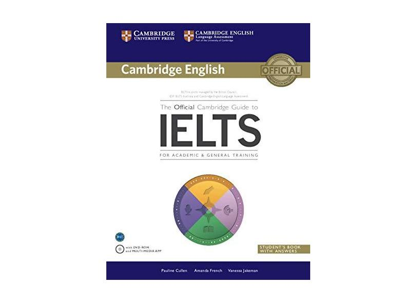 The Official Cambridge Guide to Ielts Student's Book with Answers with DVD-ROM - Pauline Cullen - 9781107620698