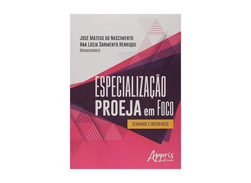 Especialização Proeja em Foco. Cenários e Interfaces - José Mateus Do Nascimento - 9788547309466
