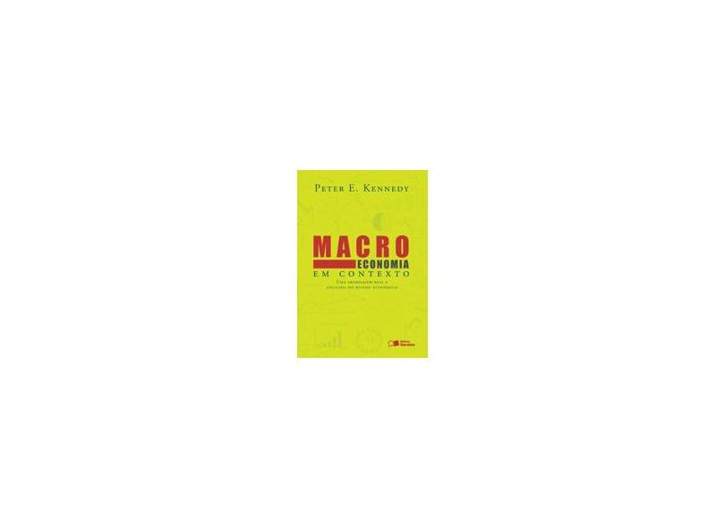 Macroeconomia Em Contexto - 2ª Ed. 2014 - Kennedy, Peter - 9788502227750