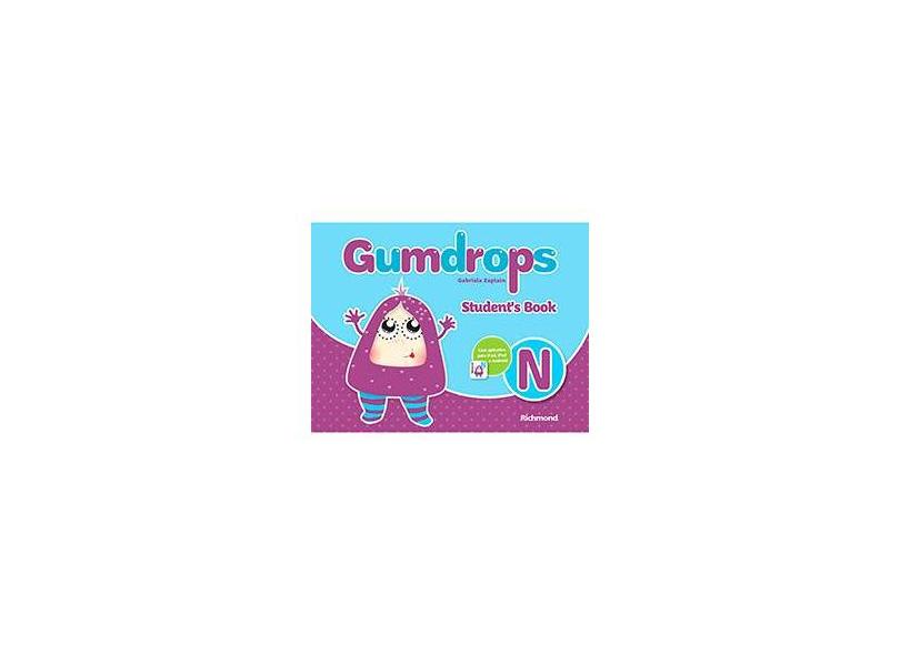 Gumdrops N: Student's Book - Gabriela Zapiain - 9788516094003