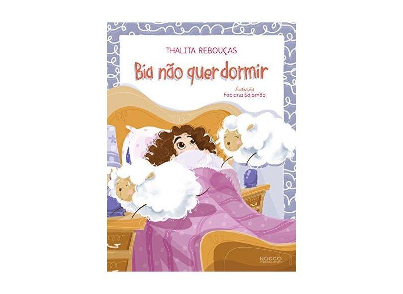 Bia Não Quer Dormir - Thalita Rebouças - 9788562500701