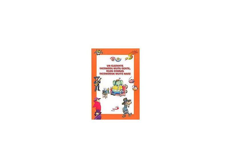 """Um Elefante Incomoda Muita Gente, Duas Cobras - """"varios Ilustradores"""" - 9788534931663"""
